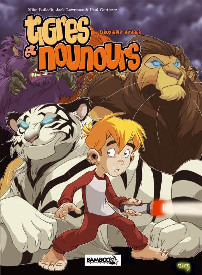 Tigres et nounours integrale 2eme voyage