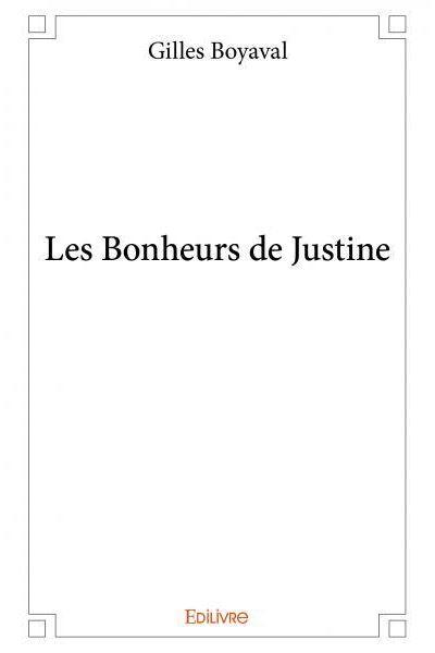 Les bonheurs de Justine