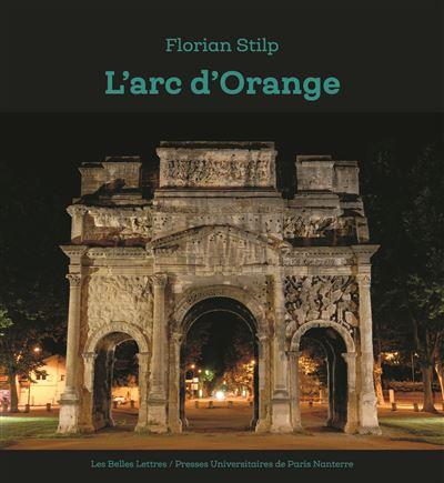 L'arc d'Orange: origine et Nachleben