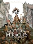 Cour des miracles T01 - Anacréon, Roi des gueux