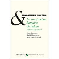 La Construction humaine de l'islam