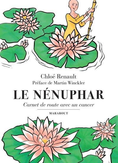 Le Nénuphar - Carnet de route avec un cancer - 9782501119399 - 8,99 €