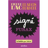 Signé Furax - La lumière qui éteint