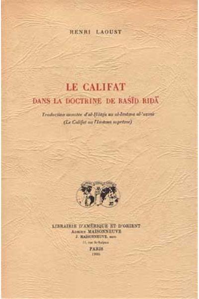 Le Califat dans la doctrine de Rasid Rida