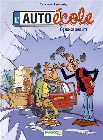 L'Auto école - Zéro de conduite