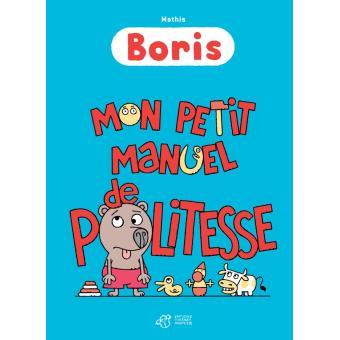 BorisBoris, mon petit manuel de politesse