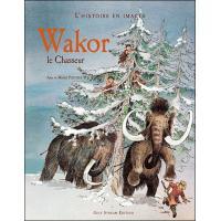 Wakor, le chasseur des falaises blanches
