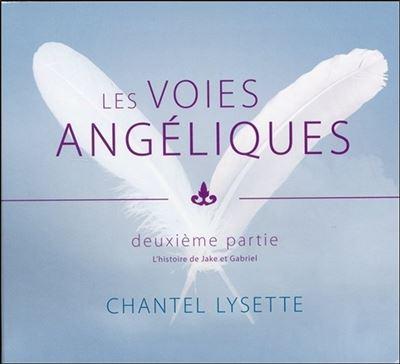 Les voies angéliques - Deuxième partie - Livre audio