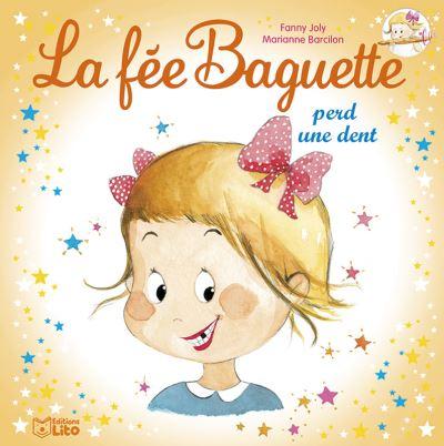 La fée Baguette perd une dent