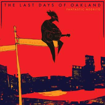 LAST DAYS OF OAKLAND/LP