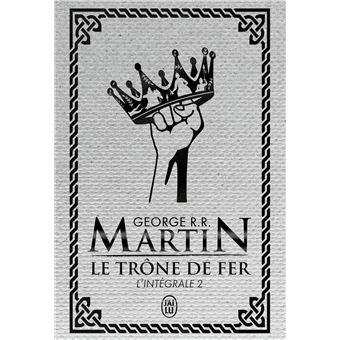 Game Of Thrones Le Trone De Fer Tome 2 L Integrale