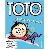 Toto, l'école est finie !