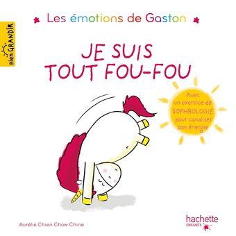 Les émotions de GastonGaston - Je suis tout fou-fou
