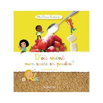 D'où vient mon sucre en poudre ?