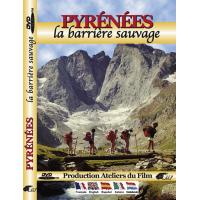 PYRENEES/LA BARRIERE SAUVAGE/VF