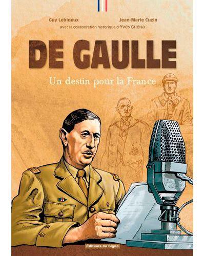 De Gaulle un destin pour la France