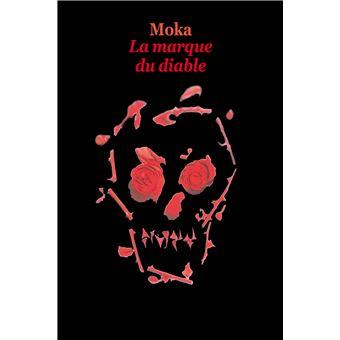 La marque du diable broch moka livre tous les livres la fnac - La hotte du diable ...