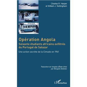 Operation angola soixante etudiants africains exfiltres du p