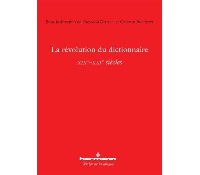 La révolution du dictionnaire (XIXe-XXIe siècles)