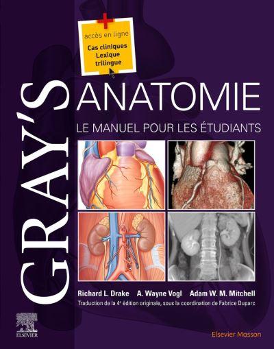 Gray's Anatomie - Le Manuel pour les étudiants - 9782294764141 - 74,58 €