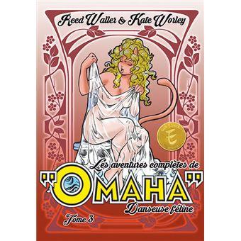 """Complete """"Omaha"""" the Cat DancerLes aventures complètes de Omaha, danseuse féline"""