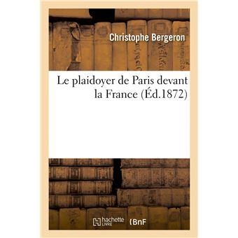 Le plaidoyer de Paris devant la France