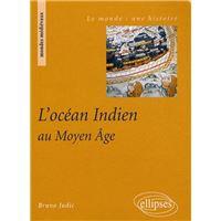 L'Océan Indien au Moyen-Age