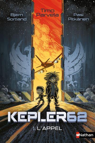 Kepler 62 - tome 1 L'Appel