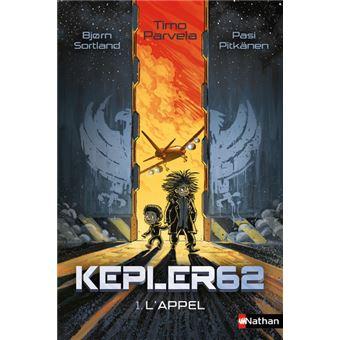 Kepler 62Kepler 62 - tome 1 L'Appel