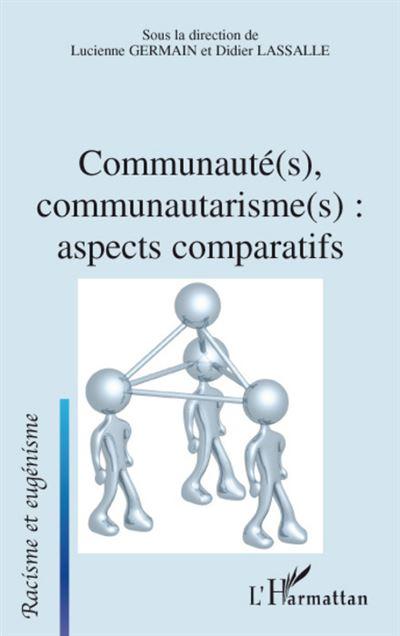 Communauté(s), communautarisme(s)