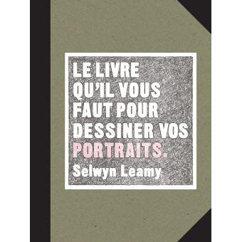 Le livre qu'il vous faut pour dessiner vos portraits
