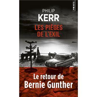 Les Pièges de L'exil - Le Retour de Bernie Gunther
