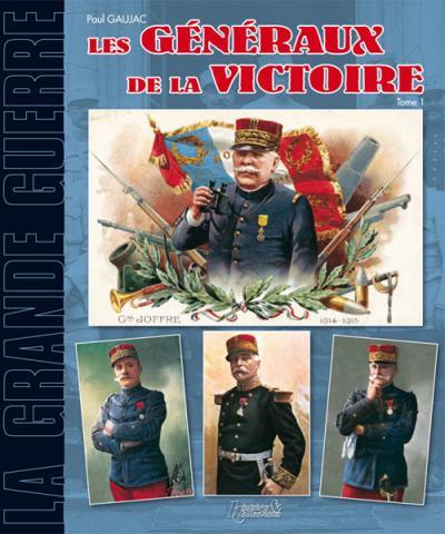 Les généraux de la victoire