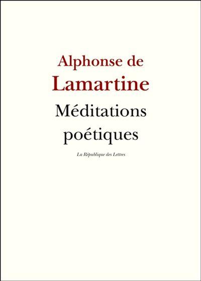 Méditations poétiques - Nouvelles méditations poétiques - 9782824905426 - 6,99 €