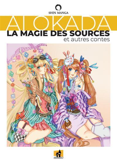 La magie des sources et autres contes - Dernier livre de Ai Okada - Précommande & date de sortie | fnac