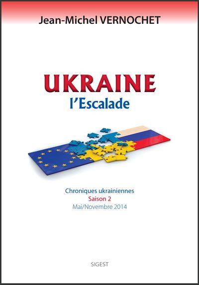 Ukraine, l'escalade