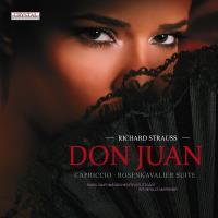 Don Juan : Capriccio - Rosenkavalier suite
