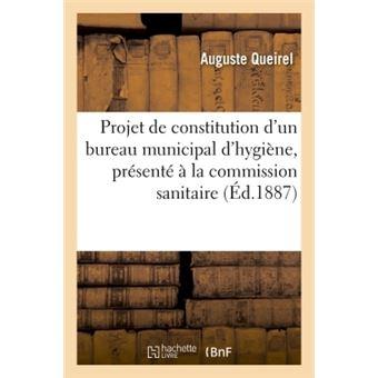 Projet de constitution d'un bureau municipal d'hygiène, présenté à la commission sanitaire