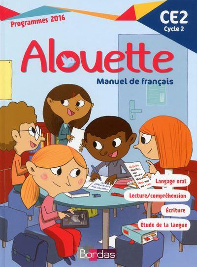 Alouette Français CE2 2017 Manuel de l'élève - CE2 Cycle 2