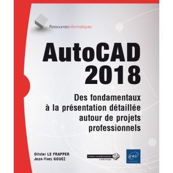 Autocad 2018 des fondamentaux a la presentation detaillee