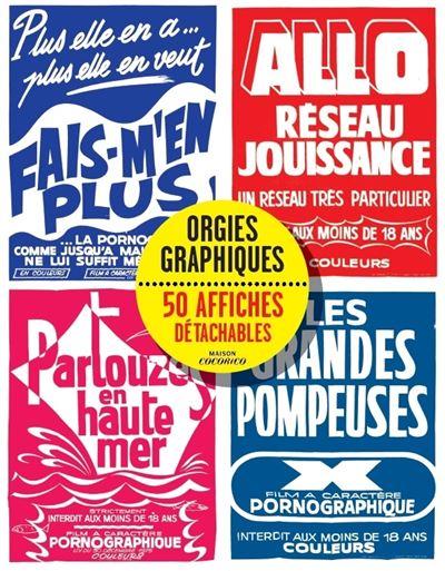 Livre poster orgies graphiques