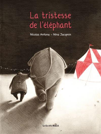 La tristesse de l'elephant