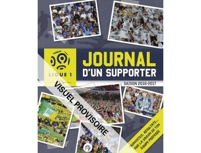 Ligue de Football - Journal d'un supporter 2016-2017