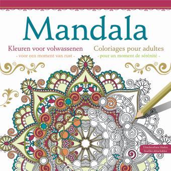 Mandala Coloriages Pour Adultes Pour Un Moment De Serenite Broche