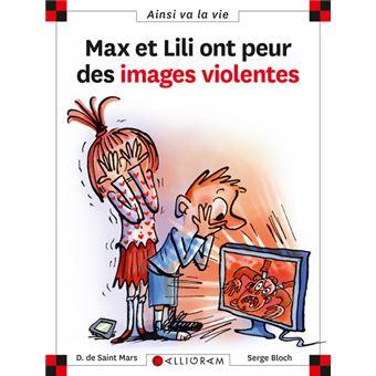 Max et LiliMax et Lili ont peur des images violentes