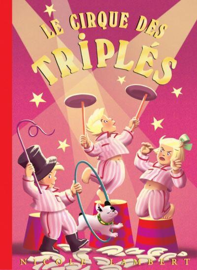 Le cirque des triplés
