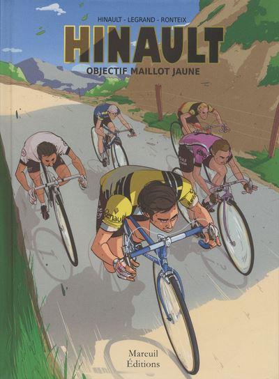 Hinault - Objectif maillot jaune