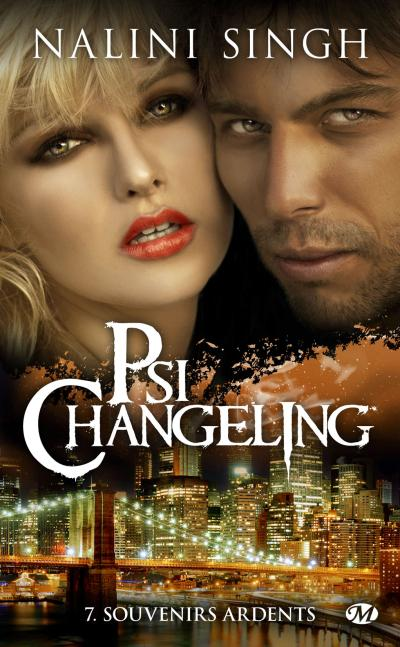 Psi-Changeling - Tome 7 : Psi-Changeling, T7 : Souvenirs ardents