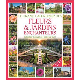 Le grand Calendrier des fleurs et jardins enchanteurs 2019