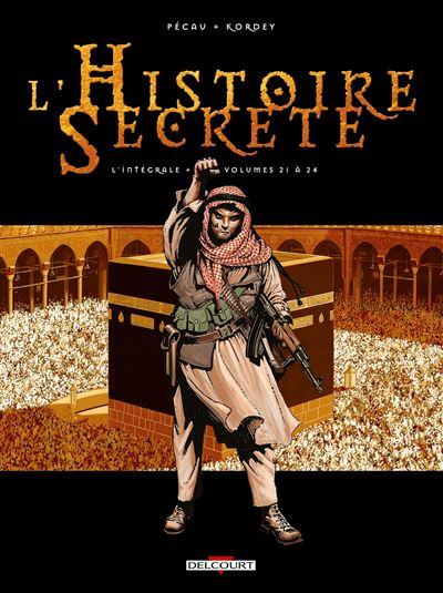 L'Histoire secrète - Intégrale T21 à